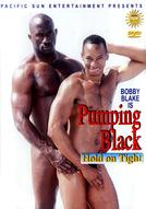 Pumping Black
