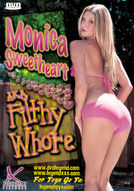 Monica Sweetheart a.k.a. Filthy Whore