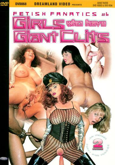 FETISH FANATICS #6: GIRLS WHO HAVE GIANT CLITS
