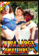 Xtra Large Amateurs #3
