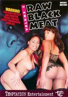 Raw Black Meat #2