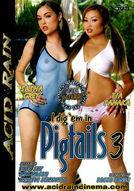 I Dig 'Em In Pigtails #3