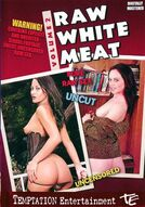 Raw White Meat #2