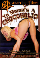 Yo Mama's A Chocoholic #1