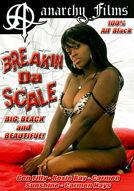 Breakin Da Scale