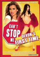 Can't Stop Me: Devon's First Time
