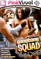 Gangbang Squad #14