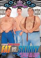Fat Vs. Skinny