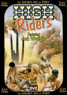 Golden Age of Gay Porn, The: High Riders