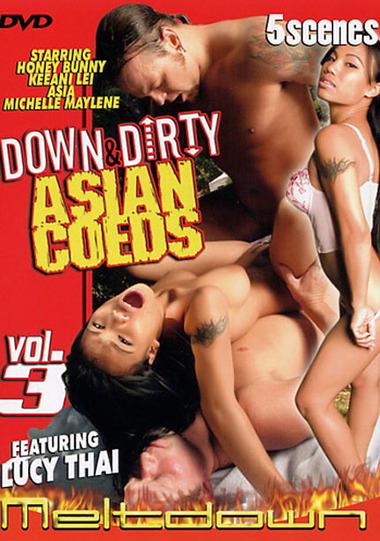 DOWN & DIRTY ASIAN COEDS #3