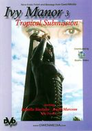 Ivy Manor #3: Tropical Submission