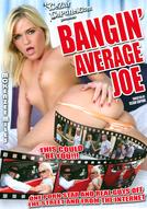 Bangin' Average Joe