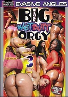 Big Black Wet Butt Orgy #3