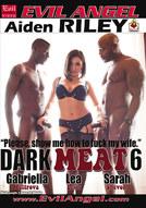 Dark Meat #6