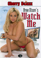 Bree Olson's Watch Me